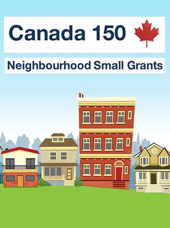 Canada 150 Neighbourhood Small Grants